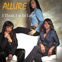 Allure - I Think I'm In Love
