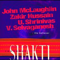 John McLaughlin - Remember Shakti The Believer