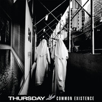 Thursday - Common Existence