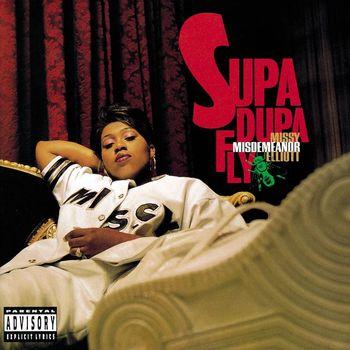 Supa Dupa Fly (Explicit)