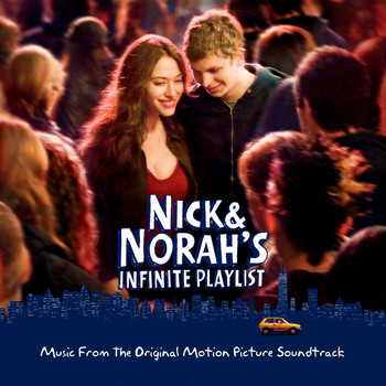Various Artists - Nick & Norah's Infinite Playlist - Music From The Original Motion Picture Soundtrack (International)