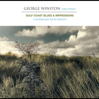 George Winston - Gulf Coast Blues & Impressions - A Hurricane Relief Benefit