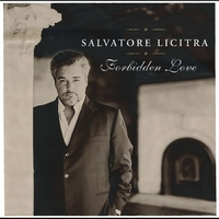 Salvatore Licitra - Forbidden Love