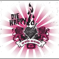 Die Happy - No Nuts No Glory