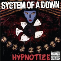 System of a Down - Hypnotize (Explicit)