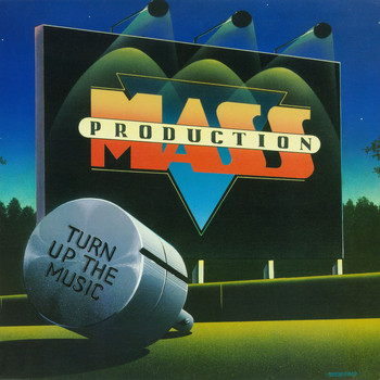 Mass Production - Turn Up The Music