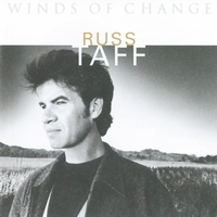 Russ Taff - Winds Of Change