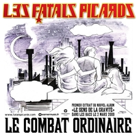 Fatals Picards - Le combat ordinaire (single)