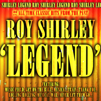 Roy Shirley - Legend