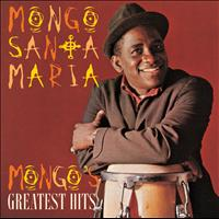 Mongo Santamaría - Mongo's Greatest Hits