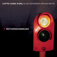Lotto King Karl - Rotverschiebung