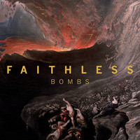 Faithless feat. Harry Collier - Bombs (Edit)