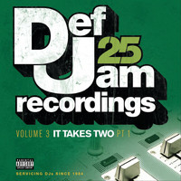 Various Artists - Def Jam 25: Volume 3 - It Takes Two PT 1 (Explicit Version)