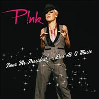 P!nk - Dear Mr. President (Live At Q Music)
