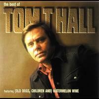 Tom T. Hall - The Best Of