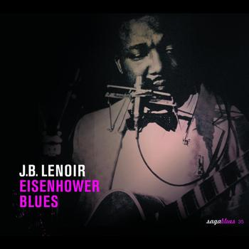 J.B. Lenoir - Eisenhower Blues