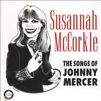 Susannah McCorkle - The Songs Of Johnny Mercer