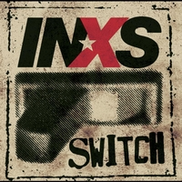 INXS - Switch (Explicit)