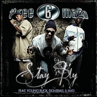 Three 6 Mafia feat. Young Buck and Eightball & MJG - Stay Fly