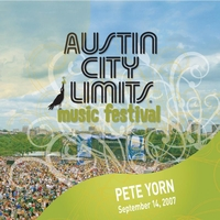 Pete Yorn - Live At Austin City Limits Music Festival 2007: Pete Yorn