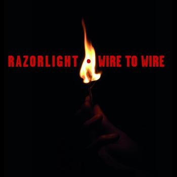 Razorlight - Wire To Wire