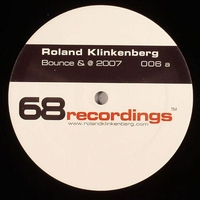 Roland Klinkenberg - Bounce & @ 2007 / Melting Point 2007