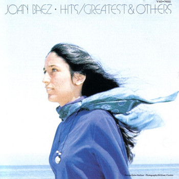 Joan Baez - Greatest Hits And Others