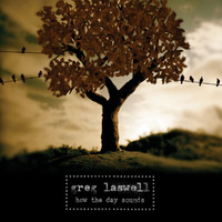 Greg Laswell - How The Day Sounds (EP)