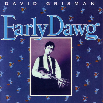 David Grisman - Early Dawg