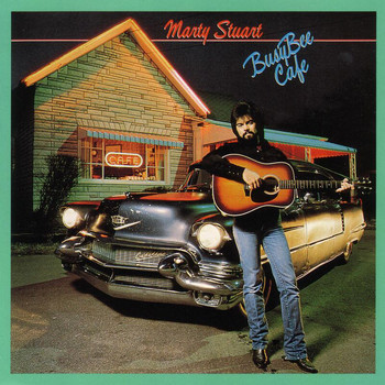Marty Stuart - Busy Bee Café