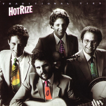 Hot Rize - Traditional Ties