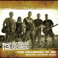 3 Doors Down - Champion In Me