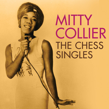 Mitty Collier - Talking With Her Man: The Chess Singles 1961-1968