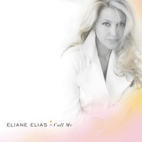 Eliane Elias - Call Me (Radio Edit)