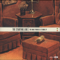 The Starting Line - The Make Yourself At Home EP