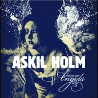 Askil Holm - Where The Angels Sleep