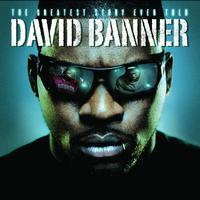 David Banner - The Greatest Story Ever Told (Edited Version)