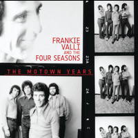 Frankie Valli And The Four Seasons - The Motown Years