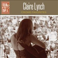 Claire Lynch - Crowd Favorites