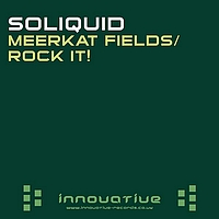Soliquid - Meerkat FieldsRock It