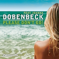Dobenbeck feat. Joanna - Please Don't Go