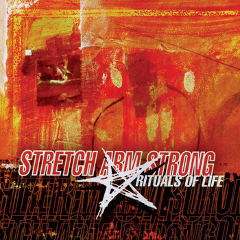Stretch Armstrong - Rituals Of Life