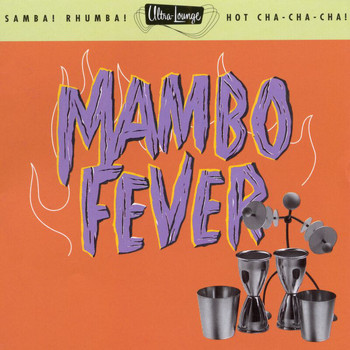 Various Artists - Ultra-Lounge / Mambo Fever  Volume Two