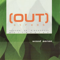 Out Stress - Wood Sense