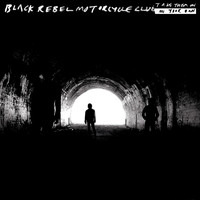 Black Rebel Motorcycle Club - Take Them On, On Your Own (Explicit)