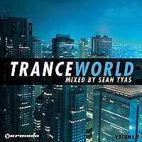SEAN TYAS - Trance World Vol. 3 – Mixed By Sean Tyas
