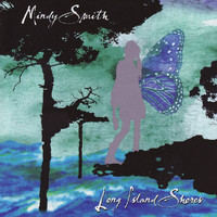 Mindy Smith - Long Island Shores