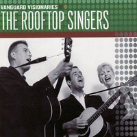 The Rooftop Singers - Vanguard Visionaries