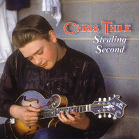 Chris Thile - Stealing Second