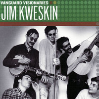 Jim Kweskin - Vanguard Visionaries